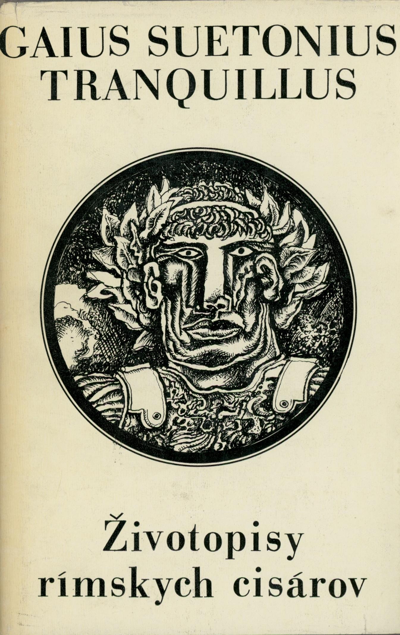 Suetonius Gaius Tranquillus Zivotopisy Rimskych Cisarov