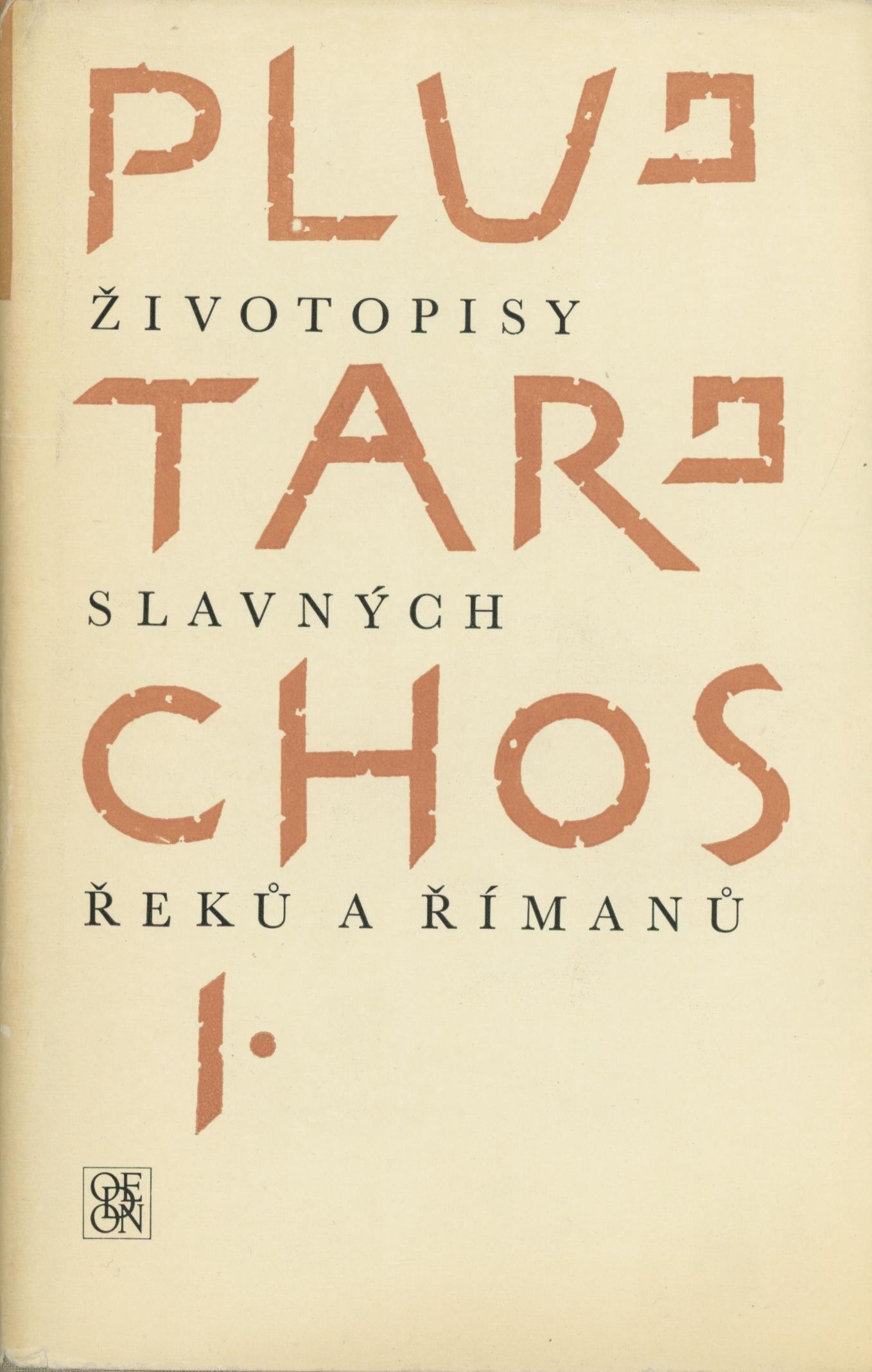 Plutarchos Zivotopisy Slavnych Reku A Rimanu I Ii