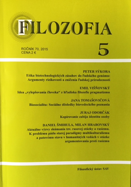 SÝKORA, P.: The Ethics of Biotechnological Interventions into Human Genome