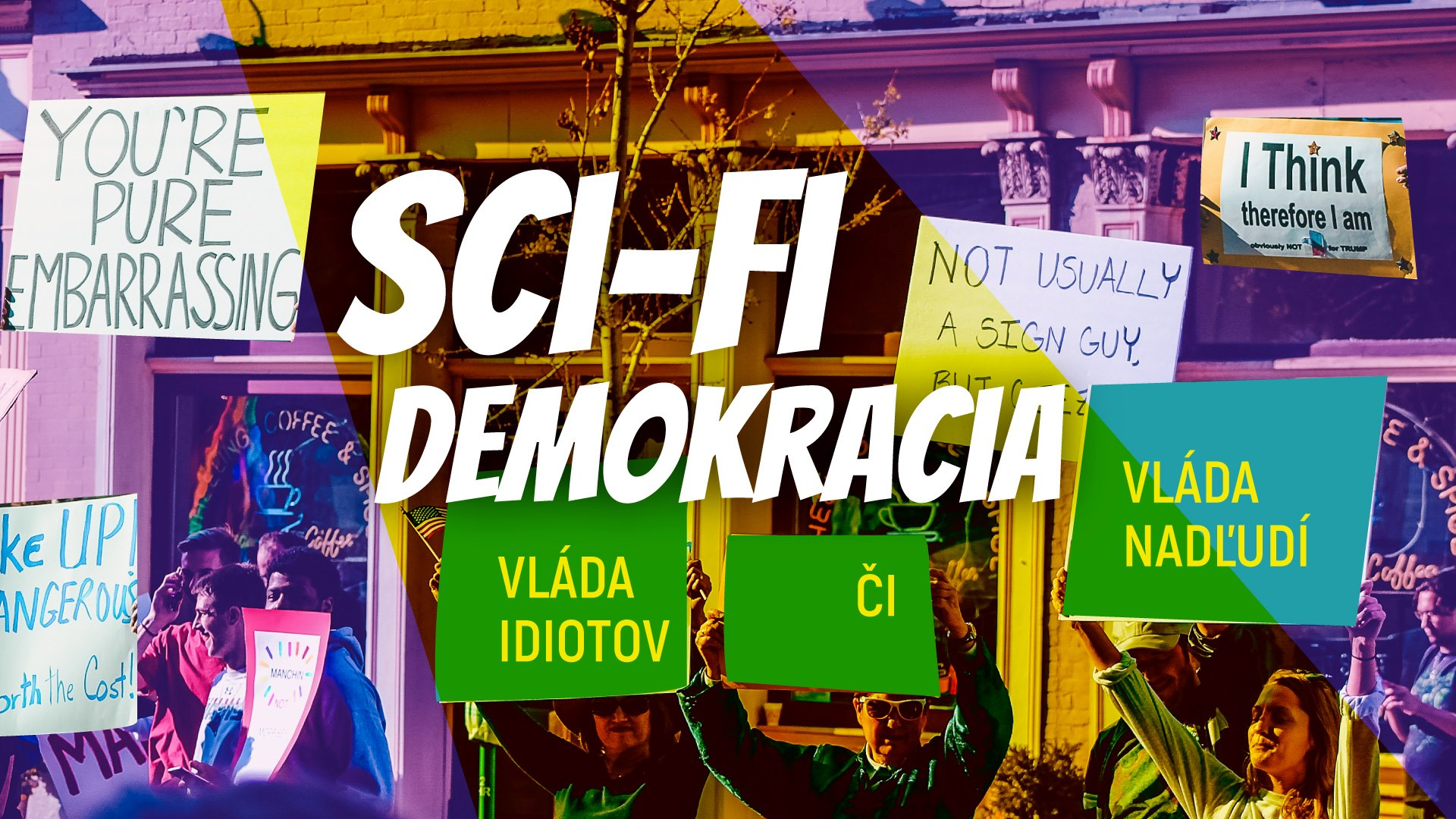 Sci-fi Philosophy: Sci-fi Democracy 10.12.2019